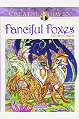 Creative Haven Fanciful Foxes Coloring Book (Adult Coloring) Paperback