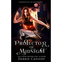Protector of Midnight: an Urban Fantasy Novel (Chronicles of Midnight Book 1) (English Edition)