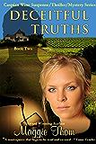 Deceitful Truths: Suspense/Thriller/Mystery Series (The Caspian Wine Suspense/Thriller/Mystery Series Book 2)