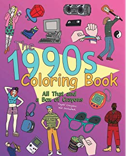 The 1990s Coloring Book All That And A Box Of Crayons Psych