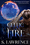 Celtic Fire: Book One of the Guardian Series: Myths, dragons and magic