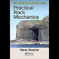 Practical Rock Mechanics (Applied Geotechnics)