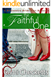 The Faithful One (A Billionaire Bride Pact Romance Book 8)