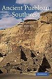 Ancient Puebloan Southwest (Case Studies in Early Societies)
