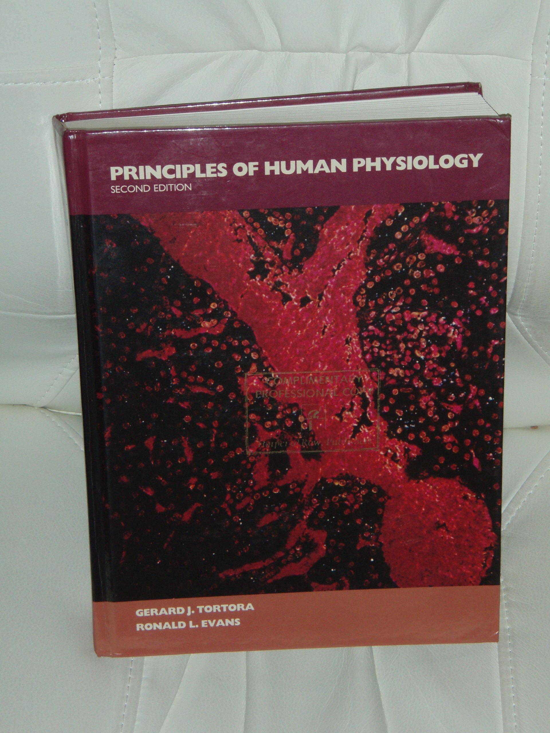 Principles of Human Physiology: Gerard J. Tortora, Ronald L. Evans ...