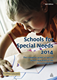 Schools for Special Needs 2014: The Complete Guide to Special Needs Education in the United Kingdom