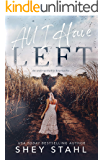 All I Have Left: A Second Chance Military Romance