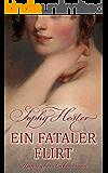 Ein fataler Flirt: Historischer Liebesroman (Cheshire 3) (German Edition)