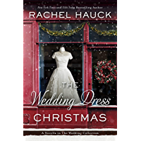 The Wedding Dress Christmas: (Small Town Romance) (The Wedding Collection) book cover