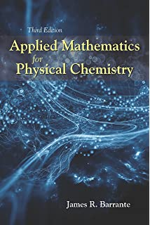 Physical chemistry 3rd edition part a and b joseph h noggle applied mathematics for physical chemistry third edition fandeluxe Gallery