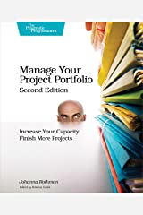 Manage Your Project Portfolio: Increase Your Capacity and Finish More Projects Kindle Edition