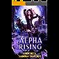Alpha Rising: A Reverse Harem Shifter Romance (Feral Mates Book 2)