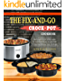 The Fix-And-Go Crock-Pot Cookbook: The Complete Guide of Slow Cooker For Your Family At Any Occasion With 101 Easy And Delicious Crock-Pot Recipes( Power ... Instant Pot Cookbook) (English Edition)