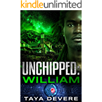 Unchipped: William: (Book Two in the Unchipped Dystopian Sci-Fi Series) book cover