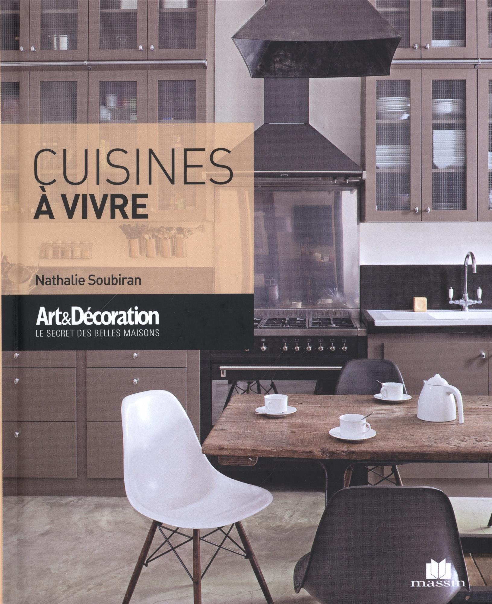 Cuisines A Vivre Poche A D Soubiran Nathalie 9782707210548 Amazon Com Books