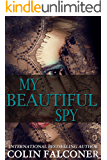 My Beautiful Spy: an unforgettable WW2 love story of passion and intrigue