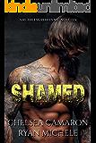 Shamed (A Ruthless Rebels MC Novella Book One)