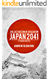 The Last Bastion of Civilization: Japan 2041, a Scenario Analysis