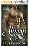 Always Mine: A Bad Boy Next Door Romance