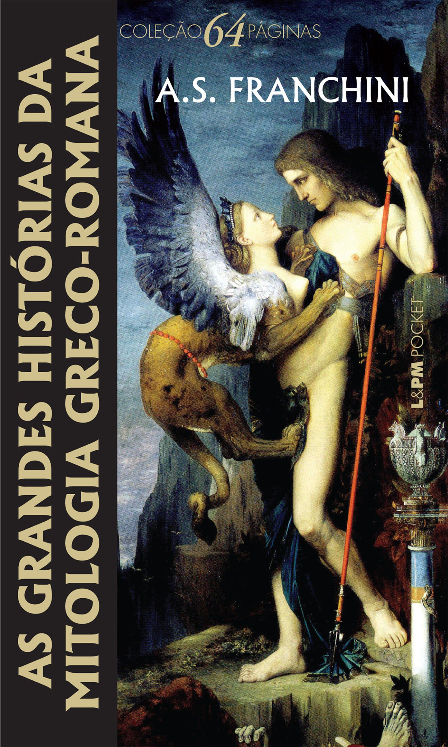 L&pm Pocket - as Grandes Histórias da Mitologia Greco-romana - A.s. Franchini