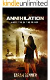 Annihilation (The Fringe Book 5) (English Edition)