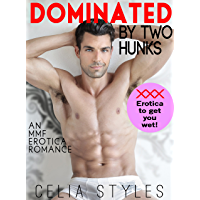Dominated by Two Hunks: MMF Stepbrother Erotica (MMF Erotica, , Stepbrother Romance, Bisexual Romance, Menage Romance, Threesome, Taboo, New Adult, Gay Erotica Book 1) (English Edition)