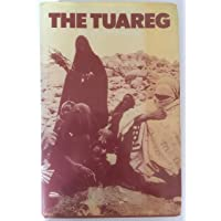 The Tuareg: The People of Ahaggar