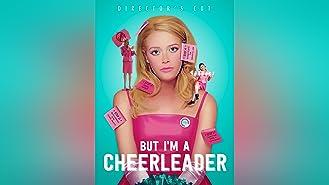 But I'm A Cheerleader - Director's Cut