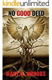 No Good Deed (Intertwined Souls Series: Eva and Zoe Book 5) (English Edition)