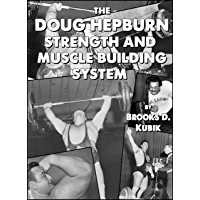The Doug Hepburn Strength and Muscle Building System (English Edition)