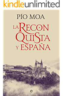 La Reconquista: El concepto de España eBook: Baruque, Julio Valdeón: Amazon.es: Tienda Kindle