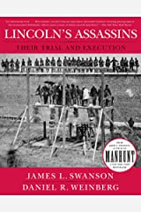 Lincoln's Assassins: Their Trial and Execution Paperback