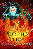 Phoenix On Fire: A Zodiac Shifters Paranormal Romance: Aries (Supernatural War Book 7)