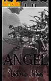 Angel: An MC Romance Novel (The Black Sentinels MC Series Book 1)
