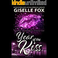 Year of the Kiss: A New Year's Novella