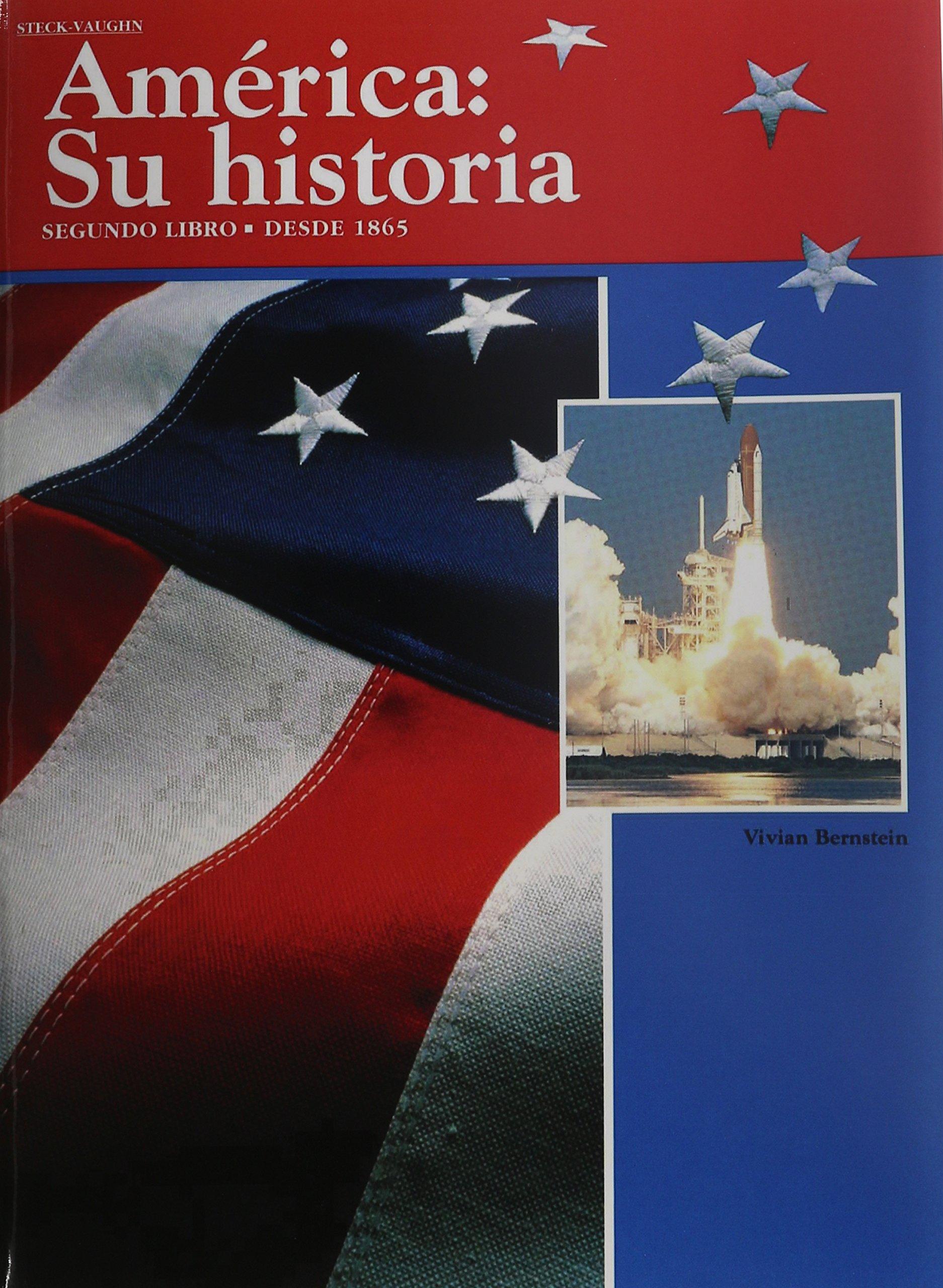 America: Su historia: Student Edition (Softcover) Segundo libro―desde 1865 1992