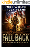 Fall Back (Collapse: New Republic Book 1)