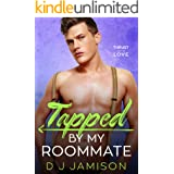Tapped By My Roommate (Thrust Into Love Book 3)