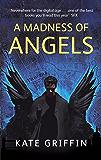 A Madness Of Angels: A Matthew Swift Novel