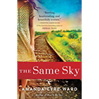 The Same Sky: A Novel
