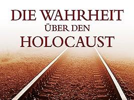 Die Wahrheit über den Holocaust - Die komplette Serie