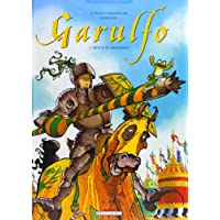 Garulfo, tome 5 : Preux et prouesses