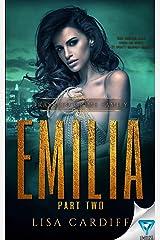 Emilia: Part 2 (Trassato Crime Family Book 4) Kindle Edition
