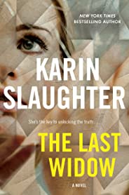 The Last Widow: A Novel (Will Trent Book 9)