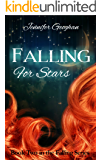 Falling for Stars (The Falling Series Book 2)