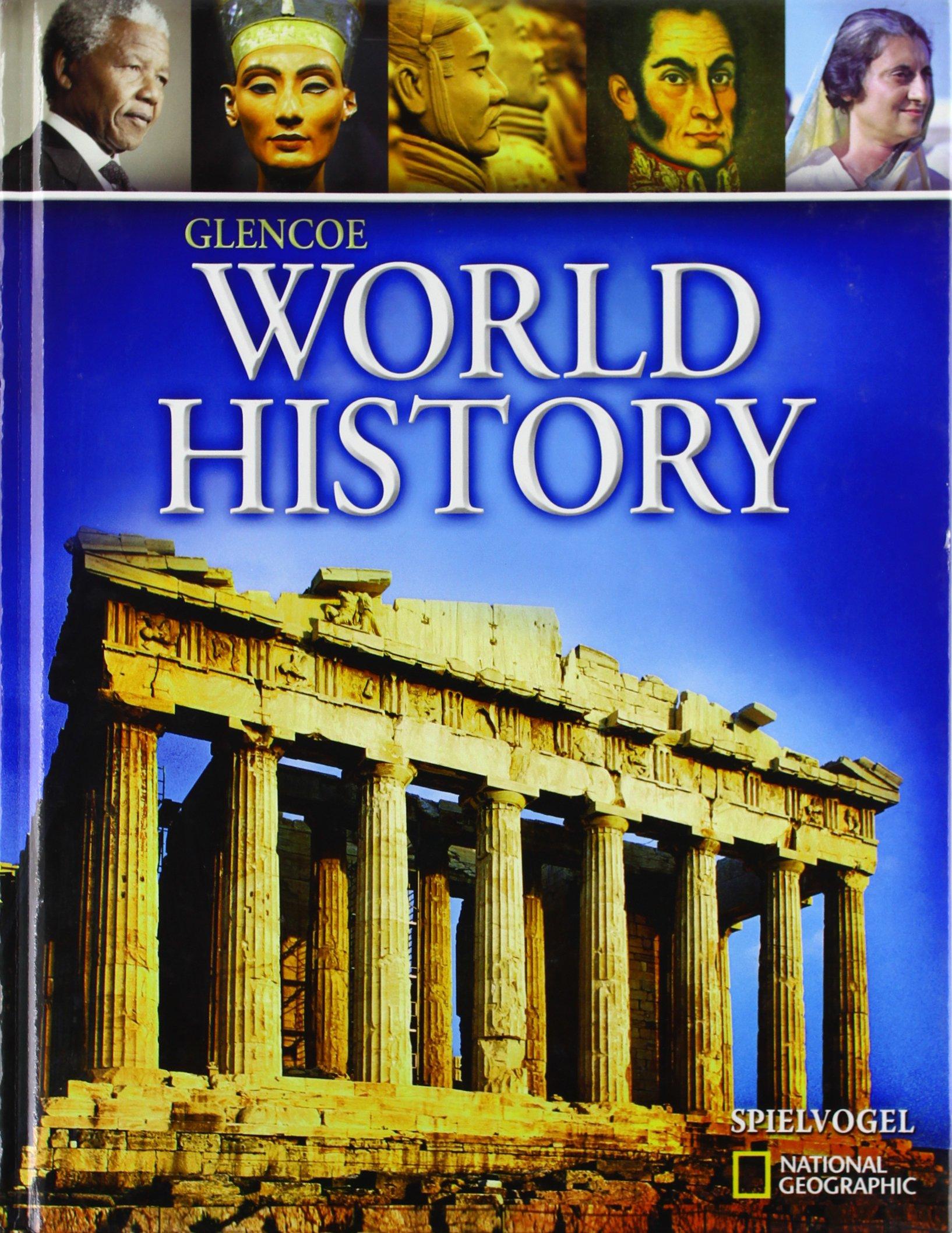 Glencoe World History, Student Edition (WORLD HISTORY (HS)) by Brand: Glencoe/McGraw-Hill