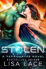 Stolen: A Science Fiction Alien Mail-Order Bride Romance Kindle Edition