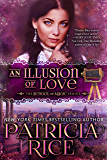 An Illusion of Love (School of Magic Book 3)