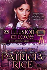 An Illusion of Love (School of Magic Book 3) Kindle Edition