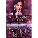 An Illusion of Love (School of Magic Series Book 3)
